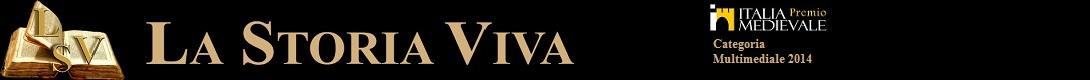 La Storia Viva archeologia, rievocazione, divulgazione, eventi
